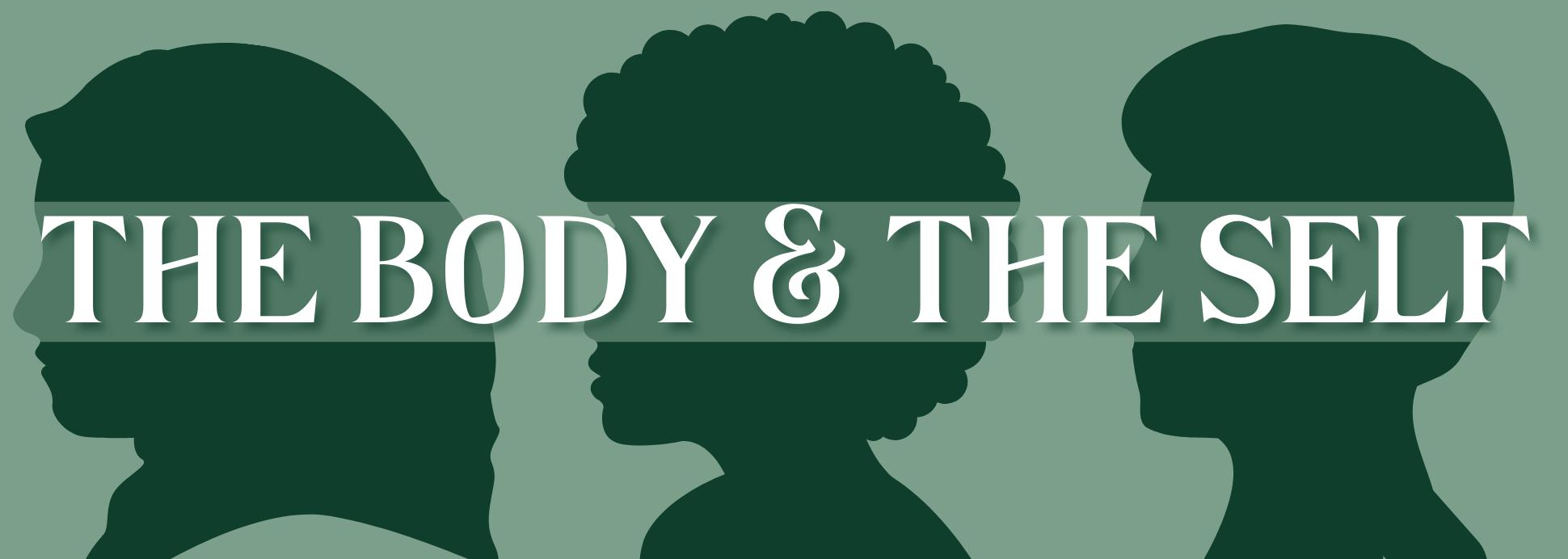 The Body and the Self
